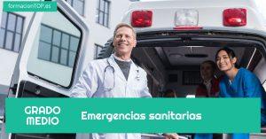 GRADO MEDIO: Emergencias sanitarias