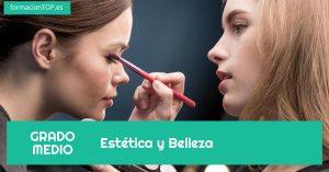 GRADO MEDIO: Est茅tica y Belleza