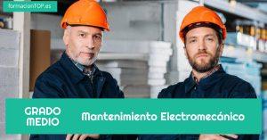 grado medio mantenimiento electromecánico