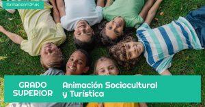 grado superior animación sociocultural y turística