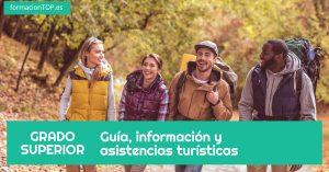 grado superior guía, información y asistencias turísticas