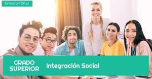 grado superior integración social