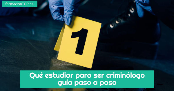qué estudiar para ser criminólogo