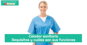celador sanitario: requisitos y funciones