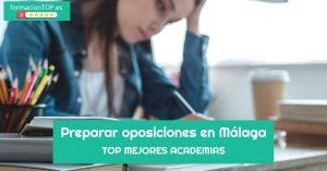 mejores academias oposiciones M谩laga
