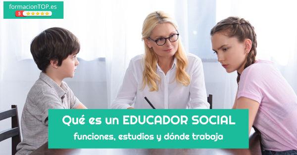 qu茅 es un educador social