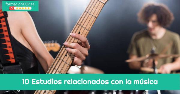 estudios relacionados con la música